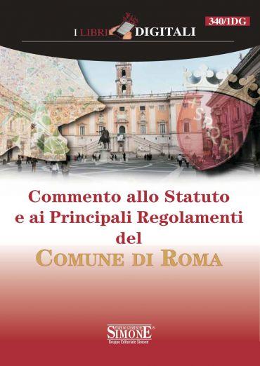 Commento allo Statuto e ai Principali Regolamenti del Comune di