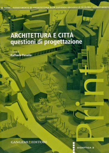 Architettura e città.  Questioni di progettazione ePub