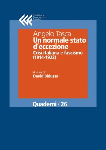 Un normale stato d'eccezione. Crisi italiana e fascismo (1914-19