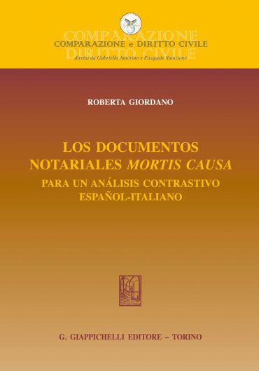 Los documentos notariales mortis causa: