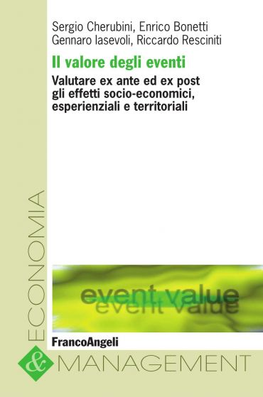 Il valore degli eventi. Valutare ex ante ed ex post gli effetti