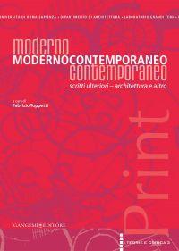 Moderno ModernoContemporaneo Contemporaneo