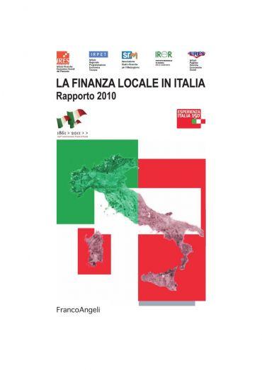 La finanza locale in Italia. Rapporto 2010