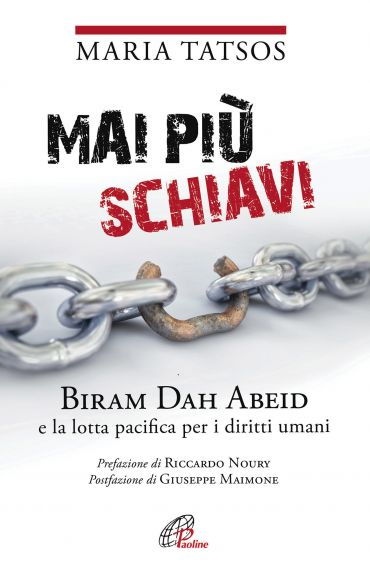 Mai più schiavi. Biram Dah Abeid e la lotta pacifica per i dirit