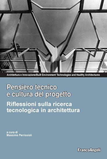 Pensiero tecnico e cultura del progetto