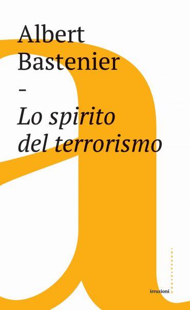 Lo spirito del terrorismo ePub