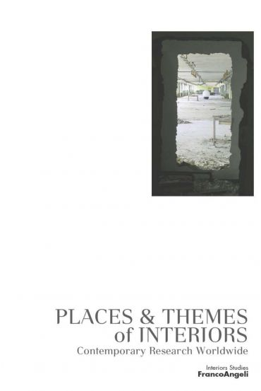 Places & Themes of Interiors. Contemporary Research Worldwid