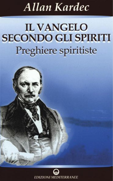 Il Vangelo secondo gli Spiriti