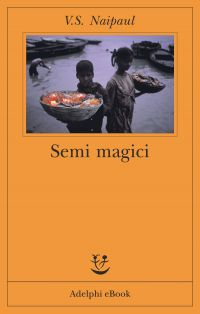 Semi magici ePub