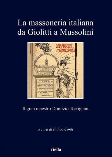 La massoneria italiana da Giolitti a Mussolini