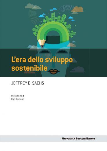 L'era dello sviluppo sostenibile ePub