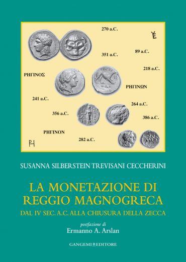La monetazione di Reggio magnogreca dal iv sec. a.c. alla chiusu