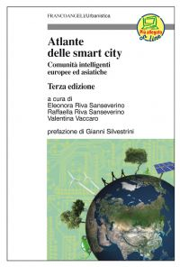 Atlante delle smart city. Comunità intelligenti europee ed asiat