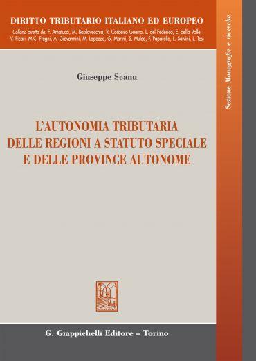 L'autonomia tributaria delle regioni a statuto speciale e delle