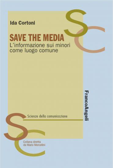Save the media. L'informazione sui minori come luogo comune