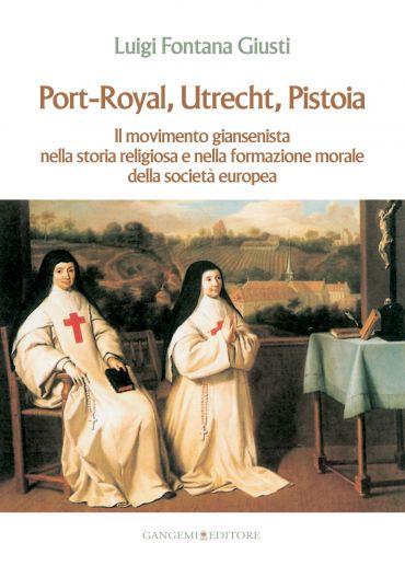 Port-Royal, Utrecht, Pistoia