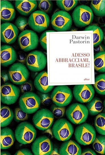 Adesso abbracciami, Brasile! ePub