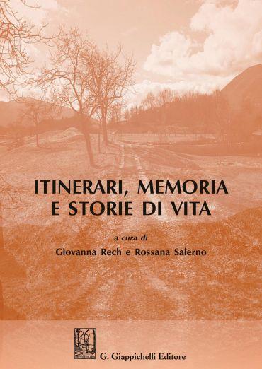 Itinerari, memoria e storie di vita