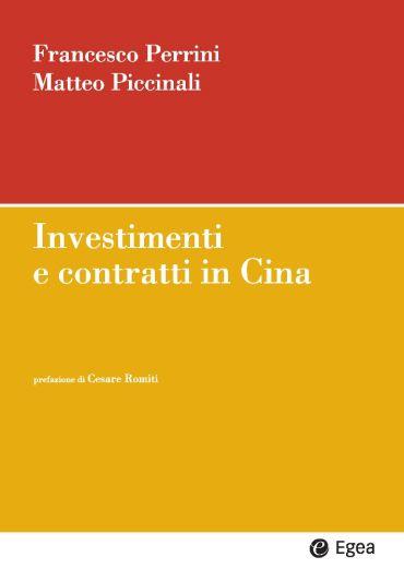 Investimenti e contratti in Cina ePub