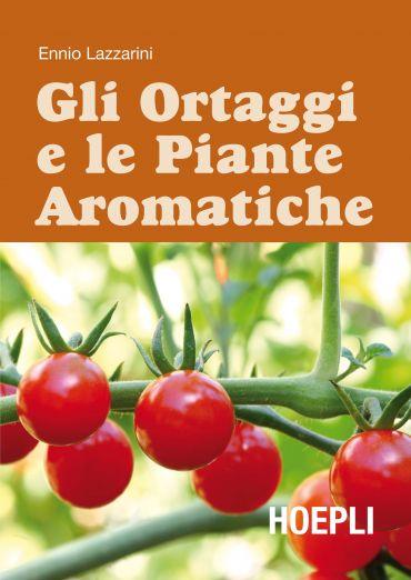 Gli ortaggi e le piante aromatiche
