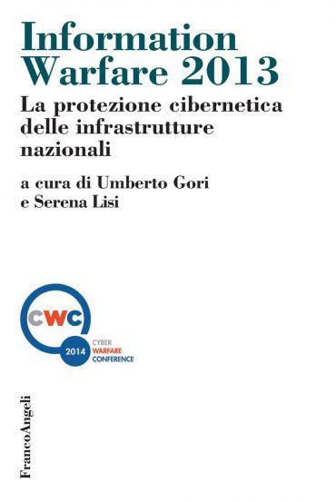 Information warfare 2013. La protezione cibernetica delle infras