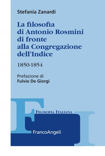 La filosofia di Antonio Rosmini di fronte alla Congregazione del