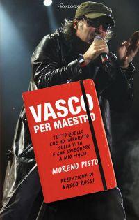 Vasco per maestro