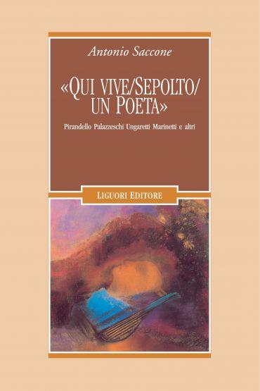 """""""Qui vive/sepolto/un poeta"""""""