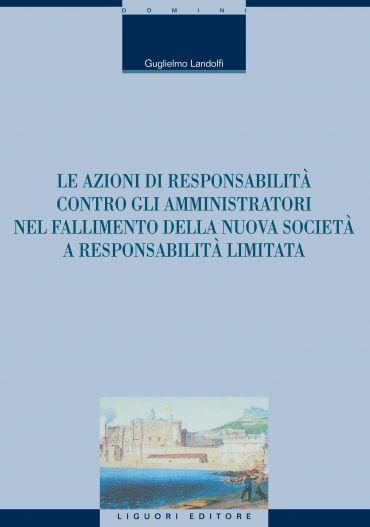 Le azioni di responsabilità contro gli amministratori nel fallim