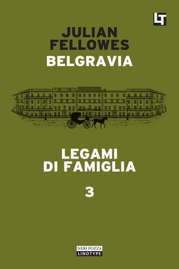 Belgravia capitolo 3 - Legami di famiglia ePub