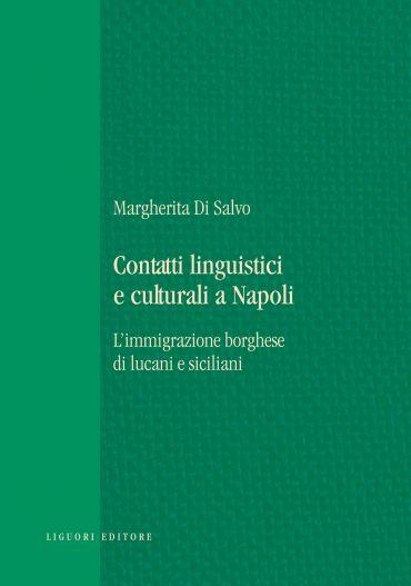 Contatti linguistici e culturali a Napoli: l'immigrazione borghe