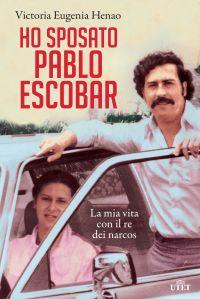 Ho sposato Pablo Escobar ePub