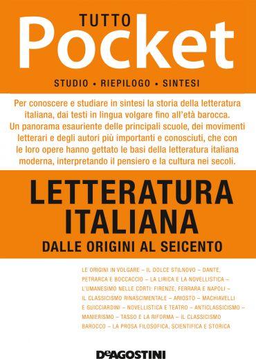 TUTTO POCKET Letteratura italiana - Dalle Origini al Seicento