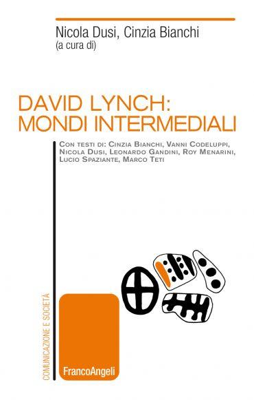David Lynch: mondi intermediali