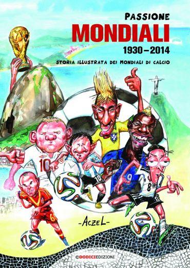 Passione Mondiali 1930-2014 ePub