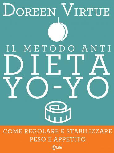 Il Metodo Anti Dieta Yo Yo ePub
