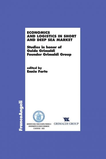 Economics and logistics in short and deep sea market. Studies in