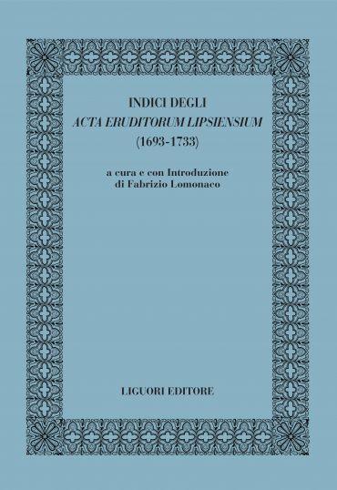 Indici degli Acta Eruditorum Lipsiensium (1693-1733)