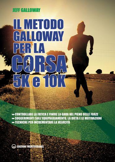 Il metodo Galloway per corsa 5K e 10K ePub