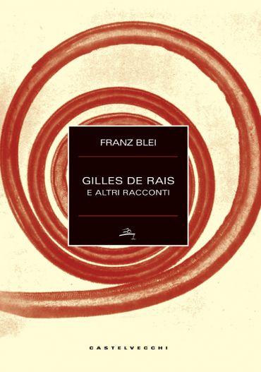 Gilles de Rais e altri racconti ePub