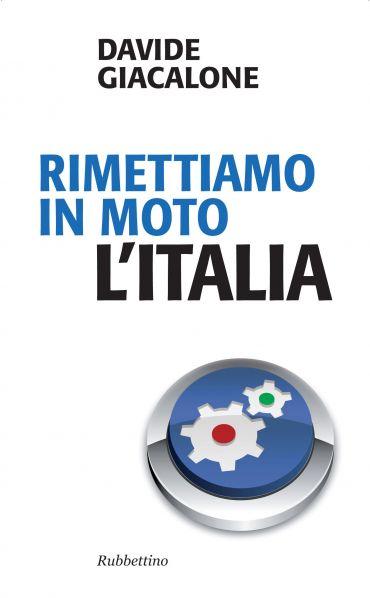 Rimettiamo in moto l'Italia ePub