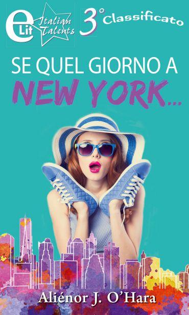 Se quel giorno a New York... ePub