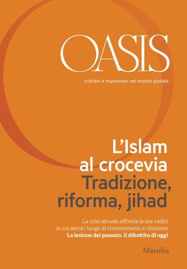 Oasis n. 21, L'Islam al crocevia. Tradizione, riforma, jihad ePu
