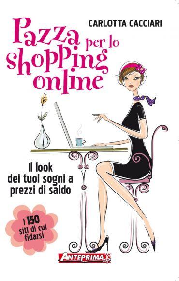 Pazza per lo shopping online ePub