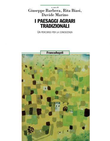 I paesaggi agrari tradizionali. Un percorso per la conoscenza eP