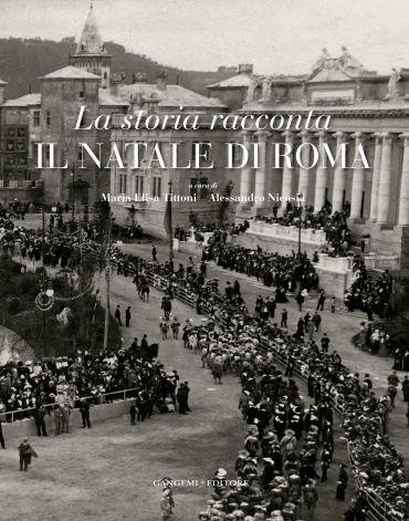 La storia racconta il Natale di Roma