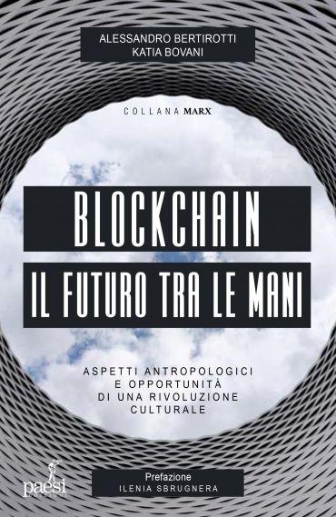 Blockchain - Il futuro tra le mani ePub