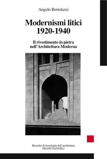 Modernismi litici 1920-1940. Il rivestimento in pietra nell'Arch
