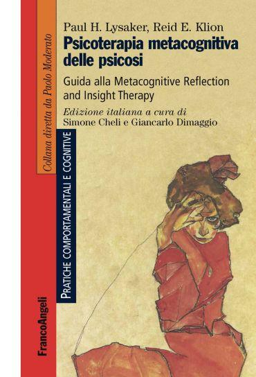 Psicoterapia metacognitiva delle psicosi