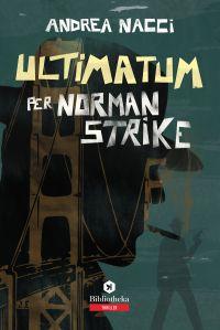 Ultimatum per Norman Strike ePub